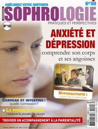 Sophrologie Magazine - Pratiques et Perspectives No.10